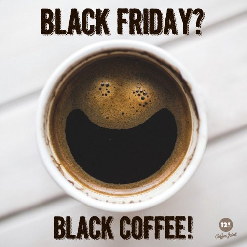 Black friday, black coffe